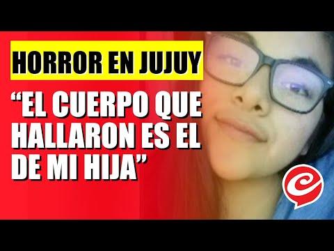 """Horror en Jujuy: """"El cuerpo que hallaron es de mi hija"""""""
