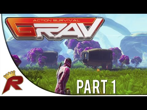 Grav Gameplay - Part 1:
