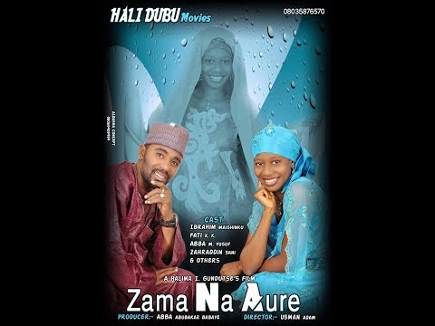 ZAMA NA AURE  1 &2 LATEST HAUSA FILM 2017 (Hausa Songs / Hausa Films)