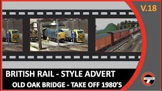 OLD OAK BRIDGE British Rail 1980's style advert themed to showcase Old Oak Bridge model railway on cheekytek youtube...