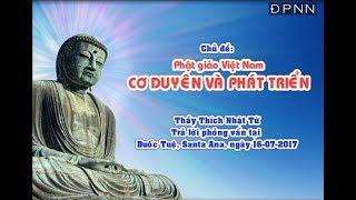 Phật giáo Việt Nam: Cơ duyên và phát triển - TT. Thích Nhật Từ