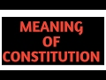 Meaning and definition of constitution by Swation swati verma