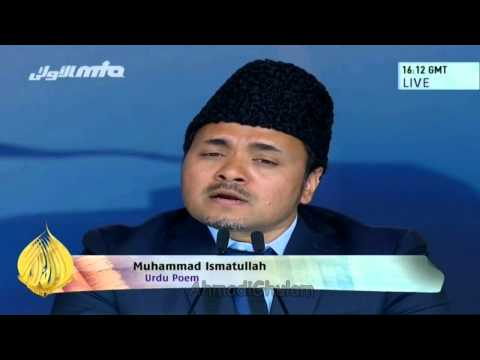 ISMATULLAH - Nazam: Wo Peshwa Hamara Receited by Ismatullah Saheb Written by the Promised Messiah @Jalsa Salana UK International 2014 Allah Mohammad muhammad Islam Gott S...