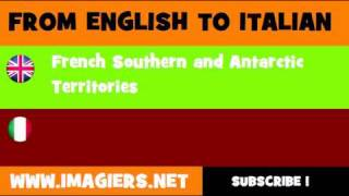 FROM ENGLISH TO ITALIAN = French Southern and Antarctic Territories