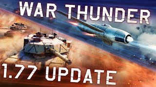 """War Thunder. Update 1.77 """"Advancing Storm""""!"""