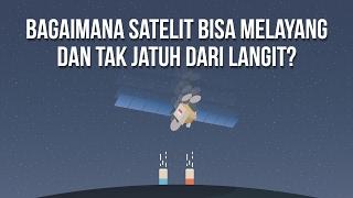Download Video Bagaimana Satelit Bisa Melayang Dan Tak Jatuh Dari Langit? (Ft. Telkom Indonesia) MP3 3GP MP4