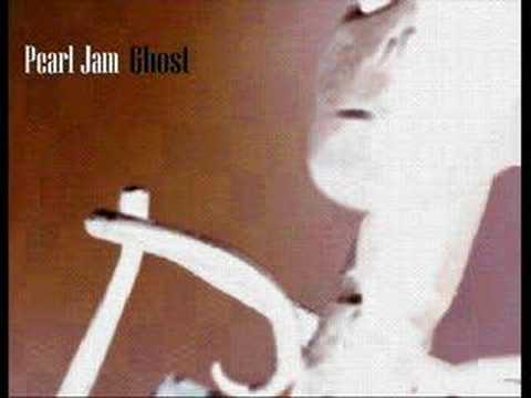Ghost (2002) (Song) by Pearl Jam