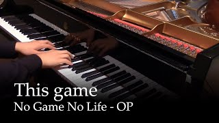 Video This Game - No Game No Life OP [piano] MP3, 3GP, MP4, WEBM, AVI, FLV Juni 2018