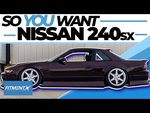 So You Want a Nissan 240sx