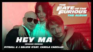 Nonton Pitbull   J Balvin   Hey Ma Ft Camila Cabello  432hz  Fast And Furious 8 Song  Film Subtitle Indonesia Streaming Movie Download
