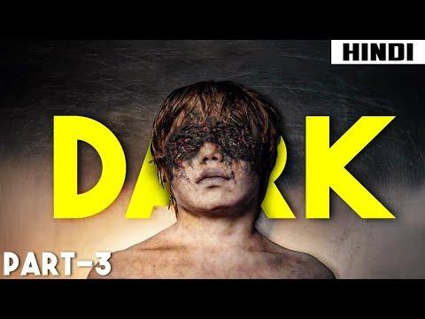 Dark (2017) Ending Explained - Episode 7,8 | Haunting Tube in Hindi