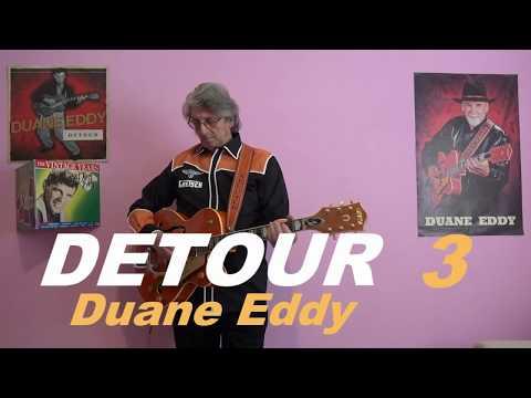 DETOUR 3 (Duane Eddy - Gretsch Guitar) видео