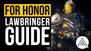 For Honor Character Guide Meet the Lawbringer