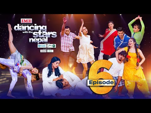Dancing With the Stars  Nepal | EPISODE 06