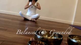"Book Now! ""BE GROUNDED AND BALANCED"" with Senses, Sounds and Serenity. 「瑜珈靜心與喜馬拉雅頌缽」現在開放線上預約,席位"