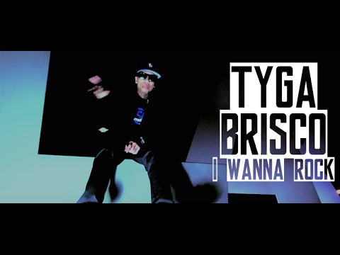 Tyga, Brisco - I Wanna Rock Right Now