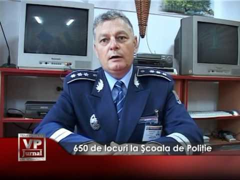650 de locuri la Şcoala de Poliţie