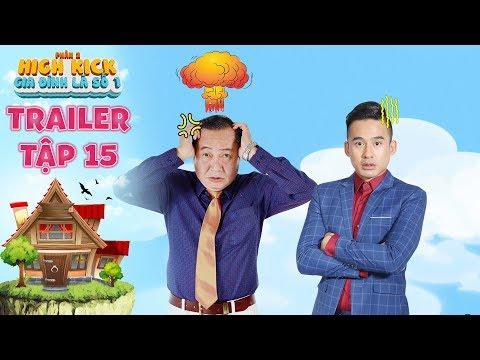 Gia đình là số 1 Phần 2   trailer tập 15: Anh Tuấn nổi điên vì sự khù khờ  quá đáng của con rể - Thời lượng: 101 giây.