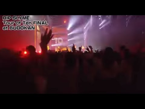 RIP SLYME / リップスライム「RIP SLYME Tour of Ten FINAL at BUDOKAN(Blu-ray)」スポット映像