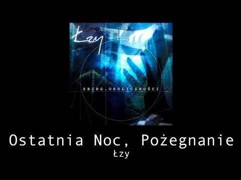 Tekst piosenki Łzy - Ostatnia noc, pożegnanie po polsku