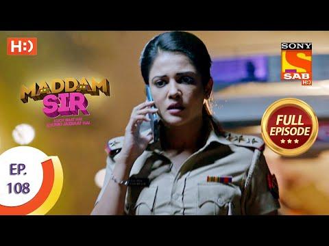 Maddam Sir - Ep 108 - Full Episode - 9th November 2020