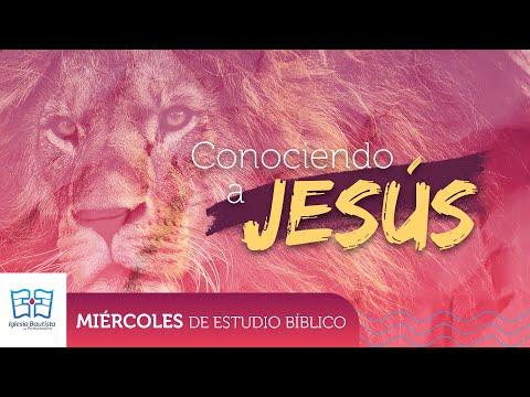 Conociendo a Jesús - Estudio Bíblico - Junio 17 2020