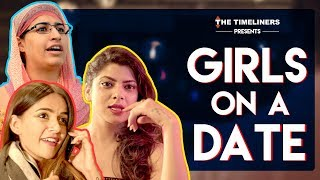 Video Girls On A Date ft. Komal Pandey | The Timeliners MP3, 3GP, MP4, WEBM, AVI, FLV November 2017