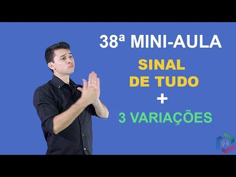 Frases curtas - 38°MINI-AULA LIBRAS #38 SINAL DE TUDO  FRASES EM LIBRAS MÉTODO DANRLEY OLIVEIRA