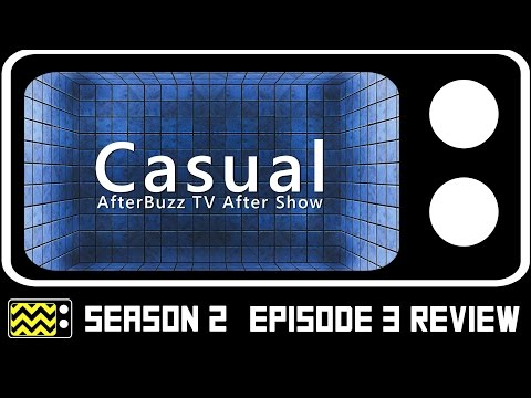 Casual Season 2 Episode 3 Review & After Show | AfterBuzz TV