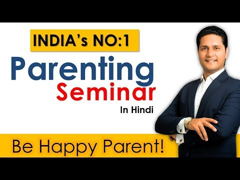 parenting video - Parents, Enjoy Parikshit Jobanputra's Parenting Seminar... to attend/ arrange INDIA's NO:1 life changing seminar on Successful Parenting. call: 09687618144/5...