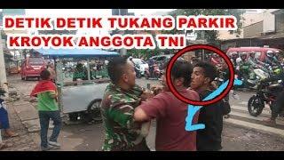 Video DETIK DETIK TUKANG PARKIR KROYOK ANGGOTA TNI MP3, 3GP, MP4, WEBM, AVI, FLV Mei 2019