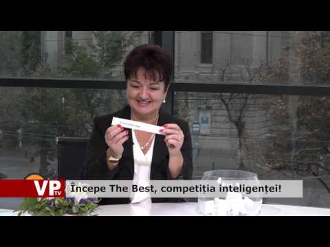 Începe The Best, competiția inteligenței!