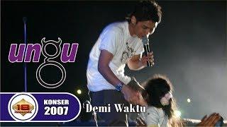 Video UNGU - DEMI WAKTU | Penonton Histerisss ... @Live Konser KUPANG 03 Mei 2007 MP3, 3GP, MP4, WEBM, AVI, FLV Mei 2018