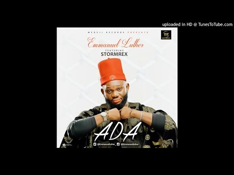 Emmanuel Luther ft. Stormrex – ADA