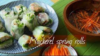 Mackerel spring rolls