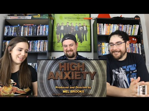 Better Late Than Never Ep. 12 - High Anxiety Trailer Reaction / Review