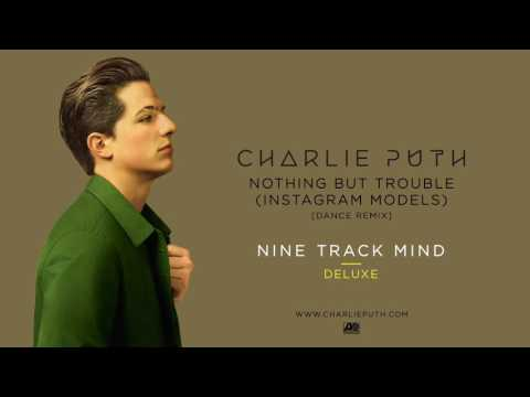 Nothing But Trouble (Instagram Models) [Dance Remix]