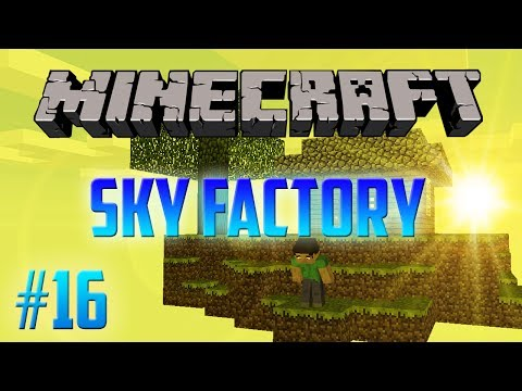 Minecraft Sky Factory Episode 16 : The Biosphere Project !