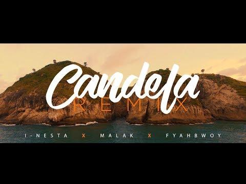 Letra Candela (Remix) Malak Ft Fyahbwoy y I-Nesta