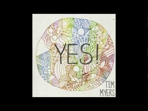 Yes! (2012) (Song) by Tim Myers