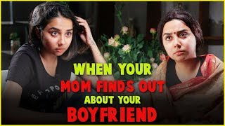 Video When Your Mom Finds out About Your Boyfriend | MostlySane MP3, 3GP, MP4, WEBM, AVI, FLV Maret 2019