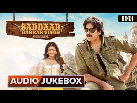 Sardaar Gabbar Singh Hindi Full Audio Jukebox Songs