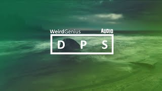 Weird Genius - DPS [Original Mix] (Audio)