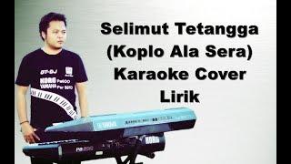 Selimut Tetangga Karaoke Versi Koplo Sera pa600