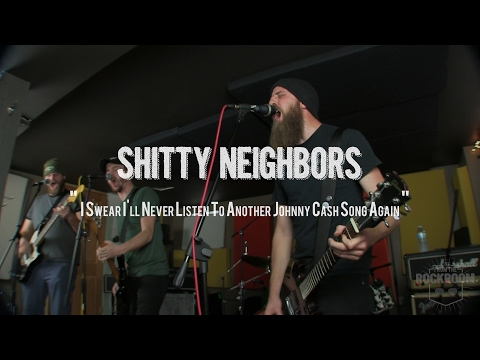 """Shitty Neighbors Perform """"Johnny Cash Song"""" Live! From The Rock Room"""