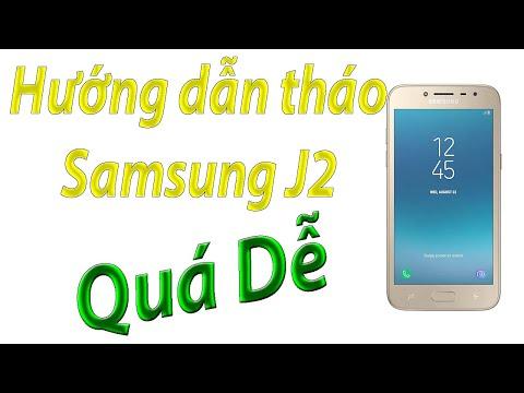 Hướng dẫn tháo Samsung J2