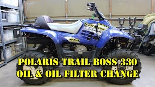 10. Polaris Trail Boss 330 - Oil & Oil Filter Change/ Maintenance - 2003 2004 2005 2006 2007 2008 2009