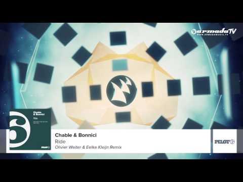 Chable & Bonnici - Ride (Olivier Weiter & Eelke Kleijn Remix)