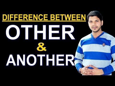 DIFFERENCE BETWEEN OTHER & ANOTHER