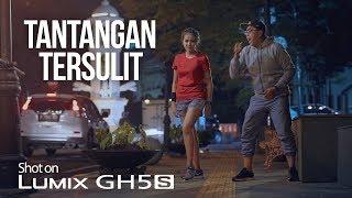 Video Tantangan Tersulit - Shot on Lumix GH5S MP3, 3GP, MP4, WEBM, AVI, FLV September 2018